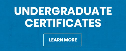 Learn more about Undergraduate Certificates